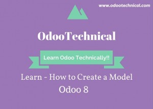 How to Create a Model odoo 8