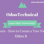 Learn – How to create a Tree View in Odoo 8 with Example